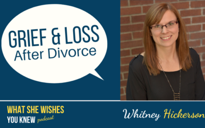 She's Getting A Divorce, What Do I Say? -Whitney Hickerson #5