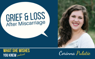 She Had a Miscarriage, What Do I Say? – Corinna Pulatie #7